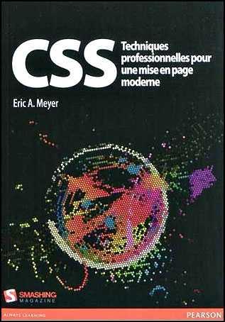 CSS techniques professionnelles pour une mise en page moderne