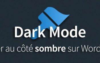 Dark Mode: passer au côté sombre sur WordPress
