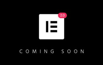 Elementor : la version 2.0 arrive pour revoir lesfondamentaux