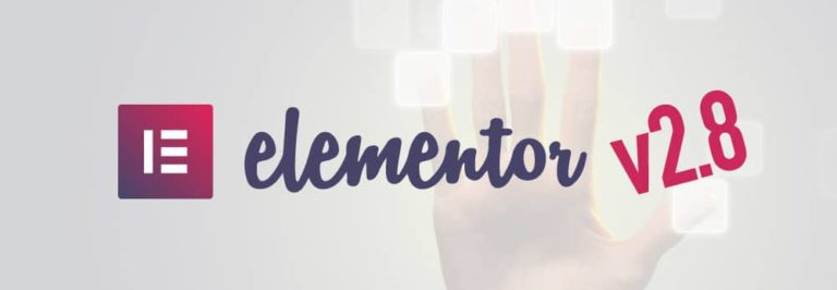Nouvelle version 2.8 pour Elementor