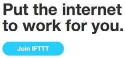 IFTTT fait travailler le net pour vous