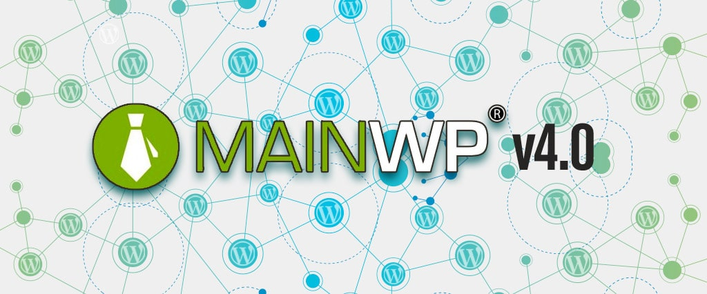 Nouvelle version 4 de l'extension d'infogérance WordPress MainWP
