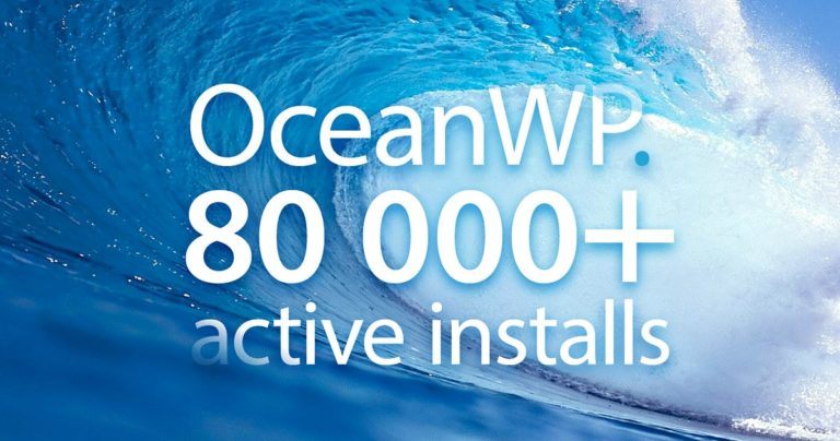 Thème WordPress OceanWP : 80 000 installations actives !