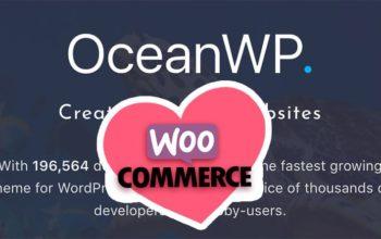 Thème OceanWP v1.5: il fait le beau pour plaire à Woocommerce