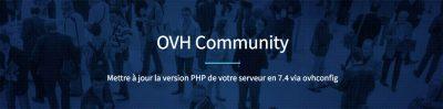 PHP 7.4 chez OVH: pas de support direct mais ça marche!
