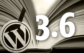 WordPress passe en version 3.6