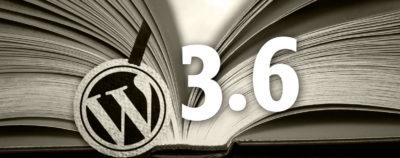 WordPress passe en version 3.6