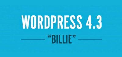 WordPress 4.3: quoi de neuf?