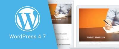 WordPress 4.7: premiers retours