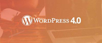 WordPress 4.0: enfin la maturité!